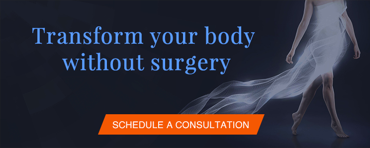 Transform your body without surgery Schedule a Consultation